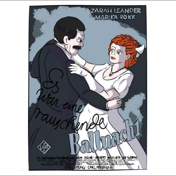 Eine Illustration inspiriert von dem Filmposter Es war eine berauschende Ballnacht mit Zarah Leander